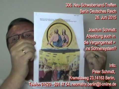 306. Neu-Schwabenland-Treffen Joachim Schmidt Absetzung in Vergangenheit + Sonnensystem? 26.06.2015