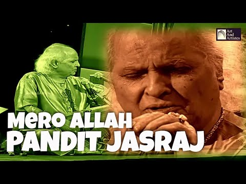Music Of India | Pandit Jasraj Live Performance | Mero Allah