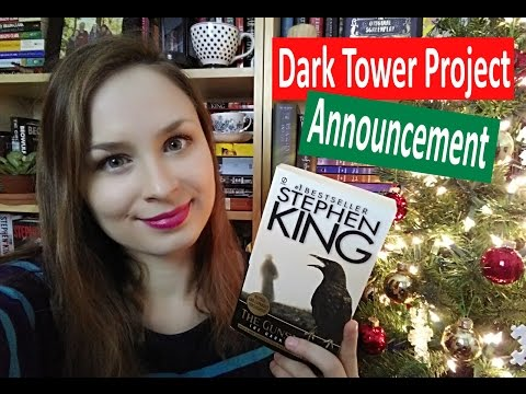 Announcement | Dark Tower Project 2017