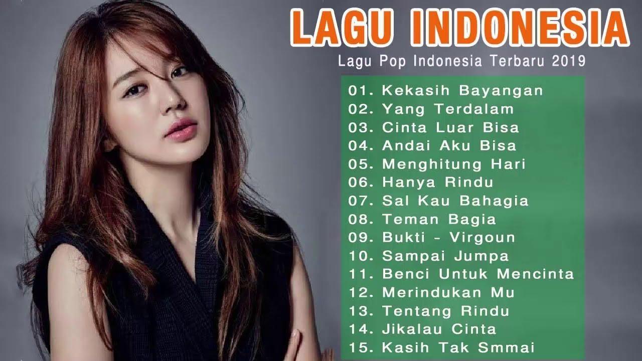 top lagu pop indonesia terbaru hits pilihan terbaikenak didengar waktu kerja youtube