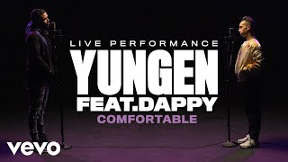 Yungen - Comfortable (Live) [Vevo Official Performance] ft. Dappy