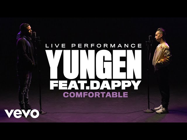 Yungen - Comfortable (Live) | Vevo Official Performance ft. Dappy
