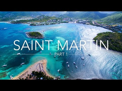 SAINT MARTIN - ST MAARTEN - CARIBBEAN - Part 1 | Marill Adventures