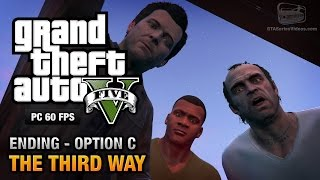 GTA 5 PC - Ending C / Final Mission #3 - The Third Way (Deathwish)
