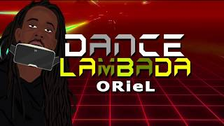 ORieL | Lambada [official lyric video]2018