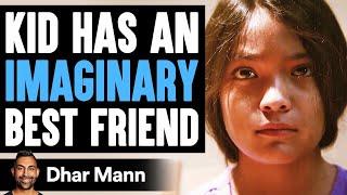 Kid Has An IMAGINARY BEST FRIEND, What Happens Is Shocking | Dhar Mann
