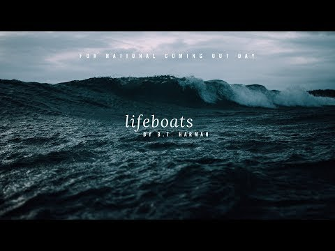 Lifeboats by B.T. Harman - For National Coming Out Day