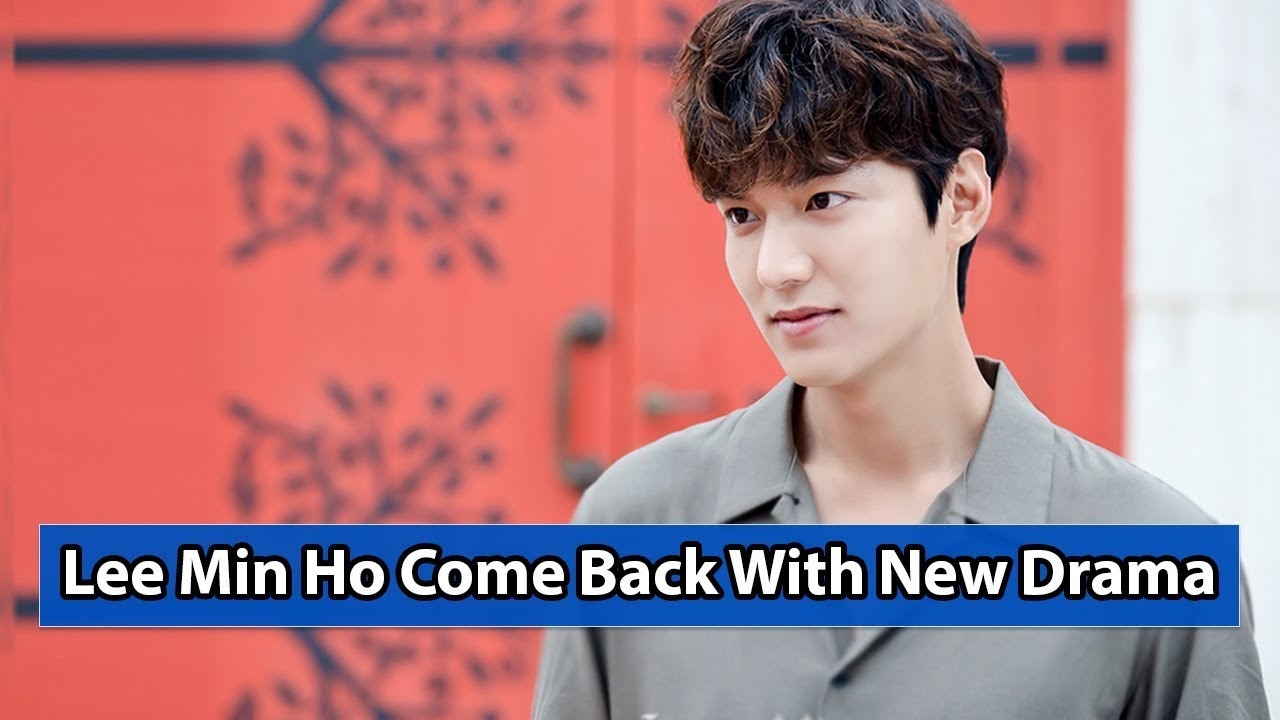 Lee Min Ho Is Back In New Drama