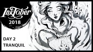 INKTOBER 2018 ♦ Tranquil ♦ Day 2 Speed paint INK DRAWING by Sakuems