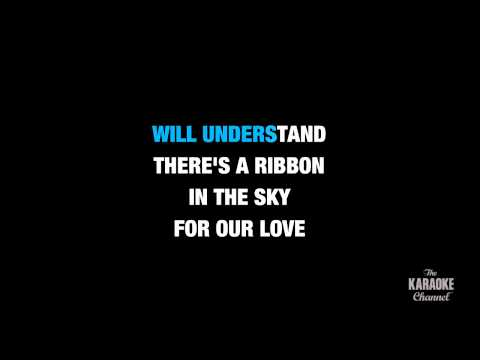 "Ribbon In The Sky in the Style of ""Stevie Wonder"" karaoke video with lyrics (no lead vocal)"