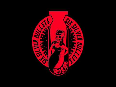 Six Silver Bullets - Red Scare
