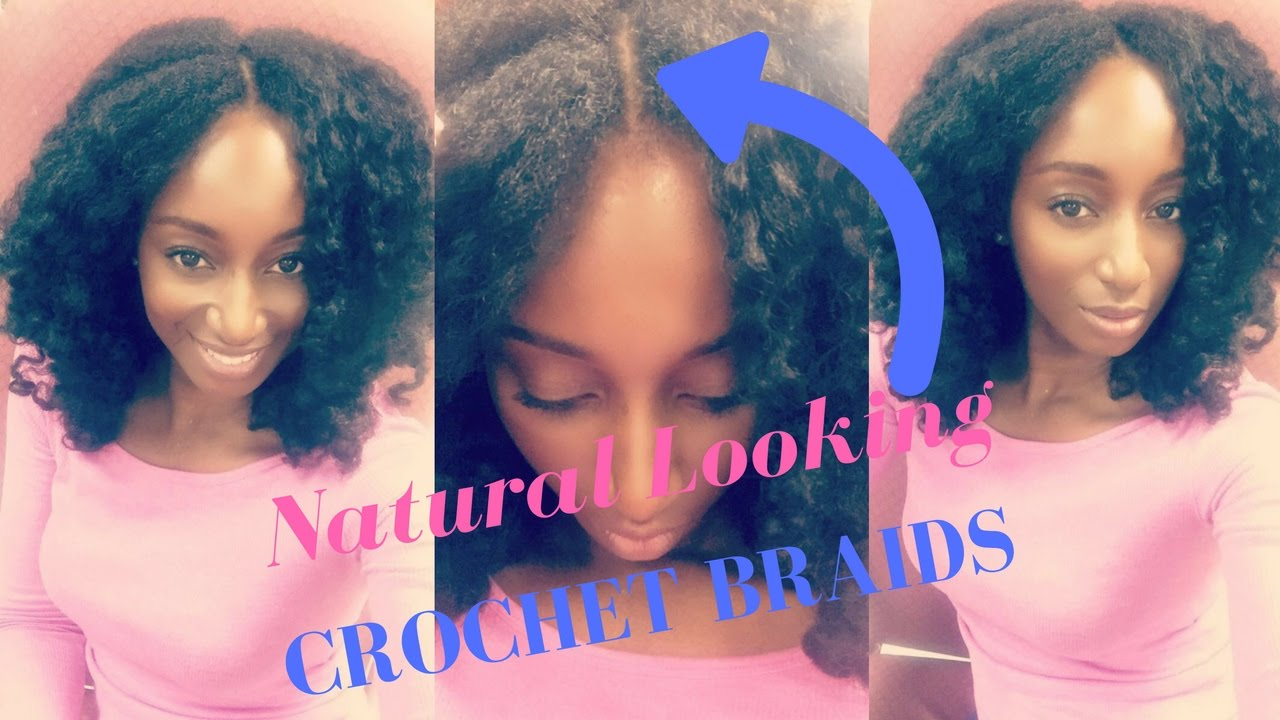 Natural Hair Styles Crochet Braids: How To: Natural Looking Crochet Braids