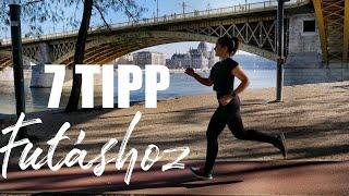 7 TIPP A FUTÁSHOZ