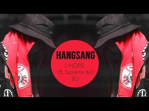 J-HOPE - HANGSANG (항상) Feat. Supreme Boi [8D USE HEADPHONES] 🎧