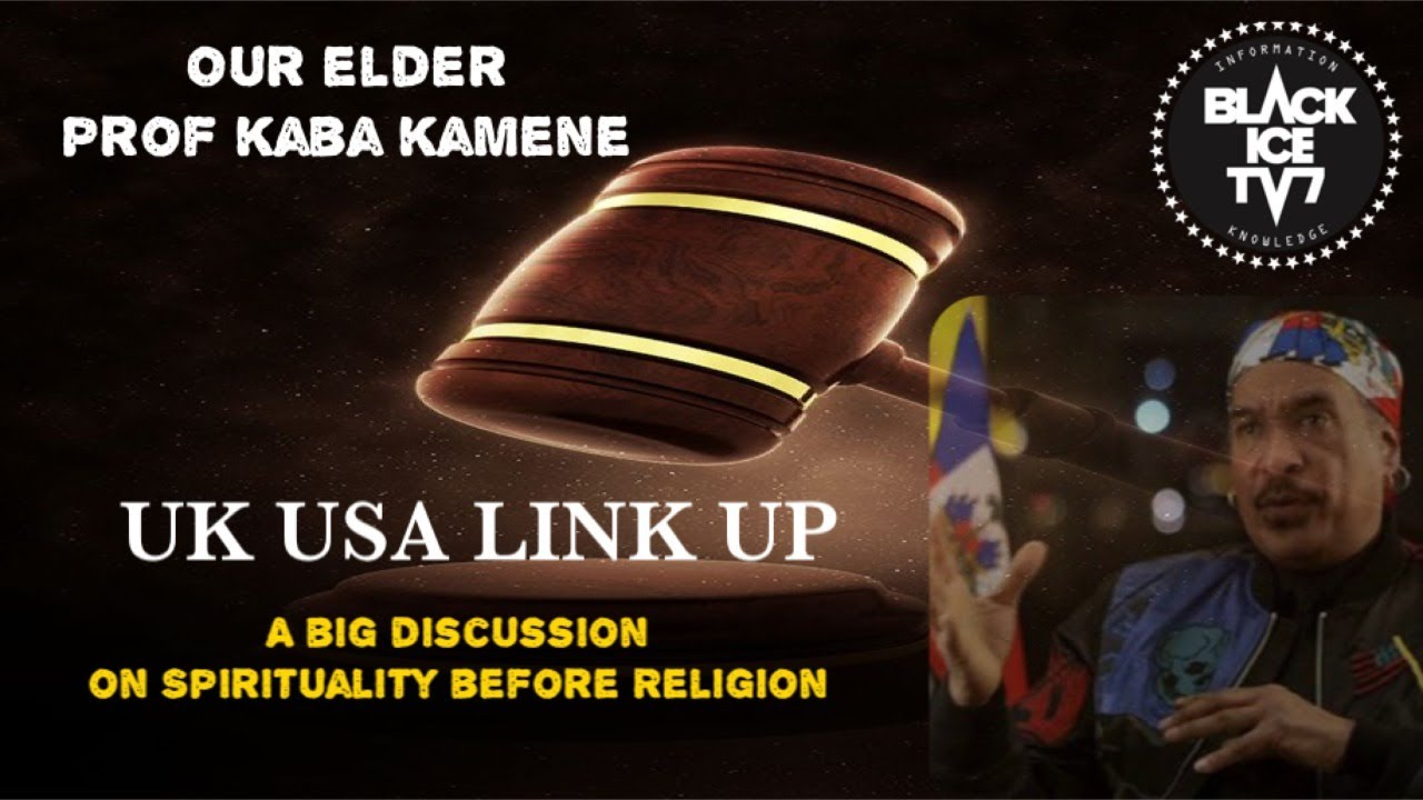 OUR ELDER PROF KABA KAMENE: SPIRITUALITY BEFORE RELIGION