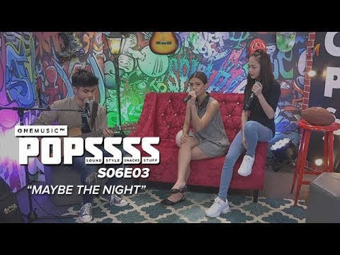 """""""Maybe the Night"""" by POPSSSS Hosts 