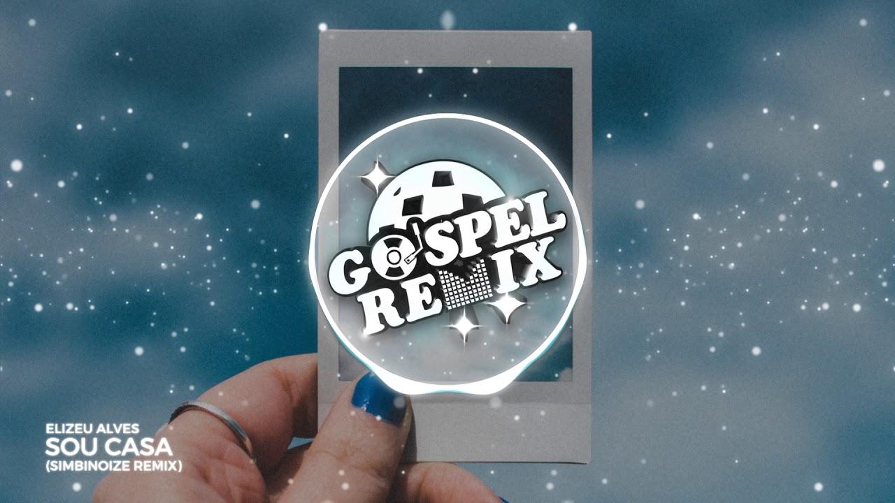 Elizeu Alves - Sou Casa (SIMBINOIZE Remix) [Future Bass Gospel]