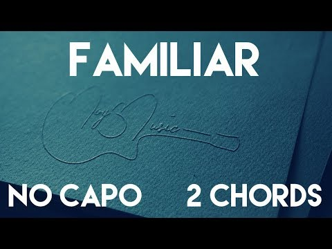 How To Play Familiar by Liam Payne & J Balvin | No Capo (2 Chords) Guitar Lesson