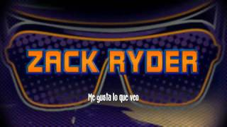 WWE Zack Ryder Cancion Subtitulada