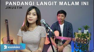 Download PANDANGI LANGIT MALAM INI - JIKUSTIK (COVER BY SASA TASIA)