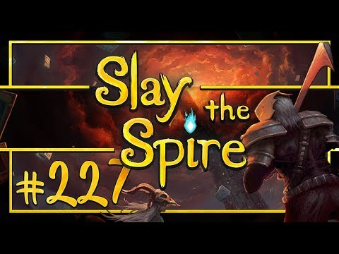 Let's Play Slay the Spire: Rampart - Episode 227