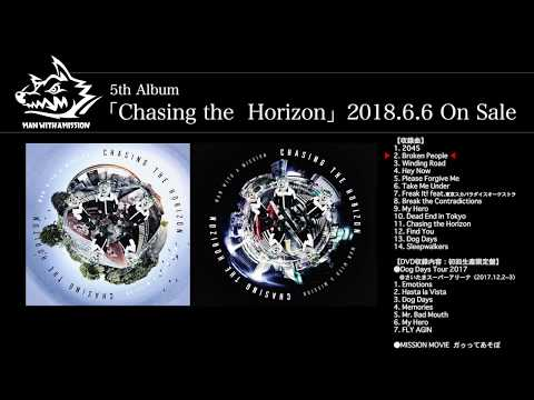 MAN WITH A MISSION 5th album「Chasing the Horizon」TEASER