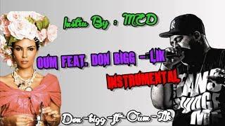 Don Bigg ft Oum - Lik Mama  { instrumental }