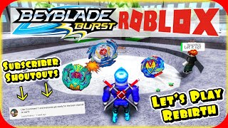 Let's Play ROBLOX BEYBLADE REBIRTH! *Subscriber Shoutouts* Beyblade Burst Style ROBLOX Game - EP2