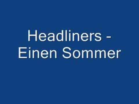 headliners - einen sommer
