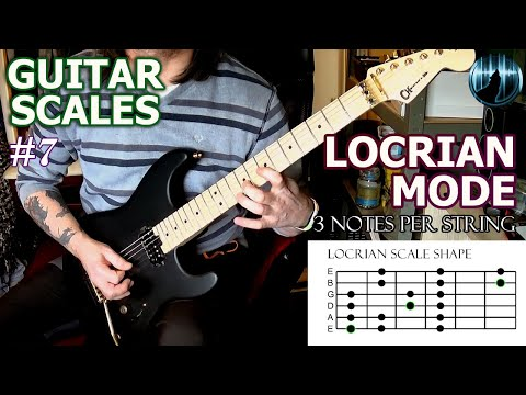 Modes For Guitar #7 | Locrian Mode | Three Notes Per String Scale