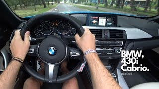 BMW 430i (XDrive Cabrio 252 HP) 4K | POV Test Drive