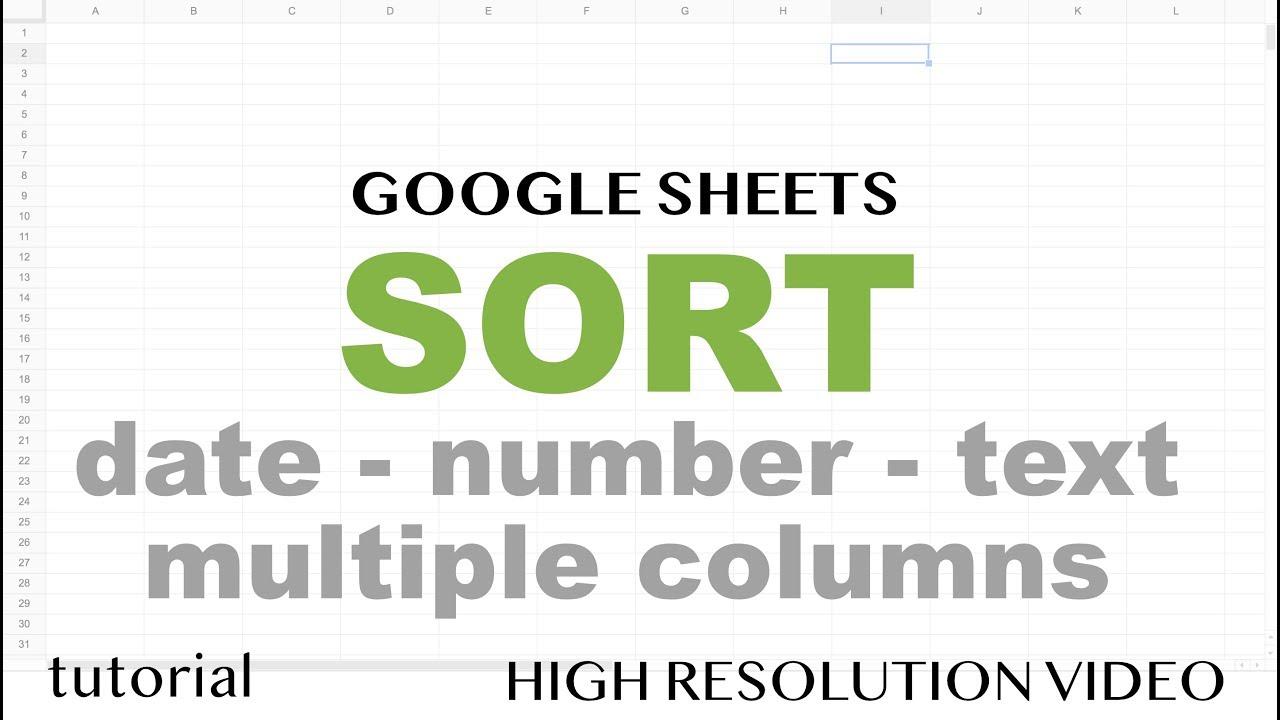 Google Sheets - Sort - by Number, Date, Multiple Columns - Part 6