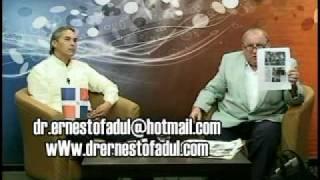 Dr. Ernesto Fadul (presentá pruevas de la droga del presidente Leonel Fernandez)