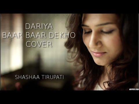 DARIYA | BAAR BAAR DEKHO | KATRINA KAIF & SIDDHARTH MALHOTRA | ARKO | Cover