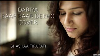 Download Hindi Video Songs - DARIYA | BAAR BAAR DEKHO | KATRINA KAIF & SIDDHARTH MALHOTRA | ARKO | Cover