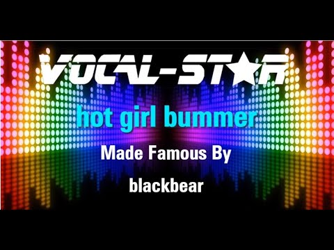 Blackbear - Hot Girl Bummer (Karaoke Version) with Lyrics HD Vocal-Star Karaoke