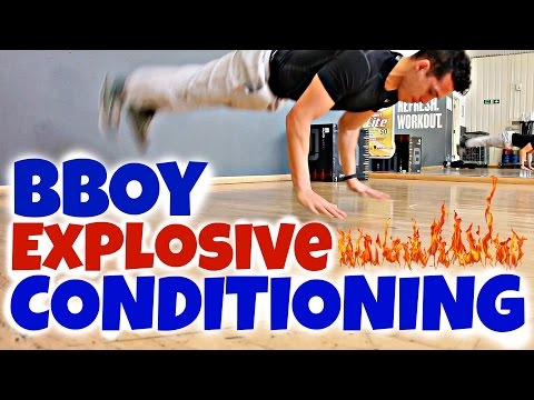 Explosive Bboy Conditioning & Strength Exercises | Bboy Tutorial | How to Breakdance