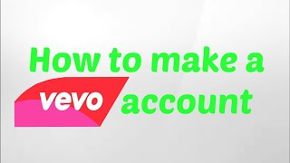 Download How to: Make a VEVO Channel