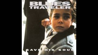Watch Blues Traveler Love Of My Life video