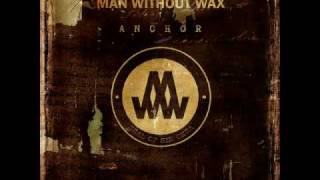 Man Without Wax - He