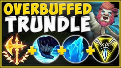 WTF! NEW TRUNDLE BUFFS MAKE HIM OVER THE TOP BROKEN NOW! SEASON 10 TRUNDLE TOP! - League of Legends