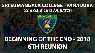 Скачать Beginning Of The End Sri Sumangala College 2013 A L Batch 6th Reunion 2018 4K Video