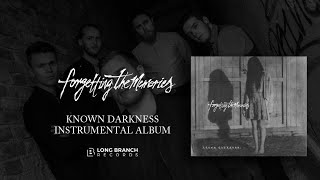 Forgetting The Memories - Known Darkness (Instrumental Version)