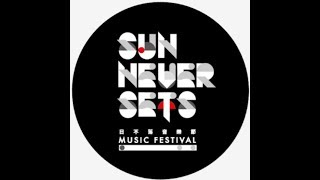 Sun Never Sets Music Festival 2019 ~日不落音樂節~
