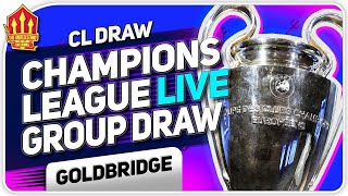 CHAMPIONS LEAGUE LIVE DRAW REACTION! Man United Transfer News