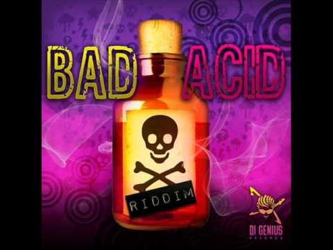 Bad Acid Riddim Mix [July 2011] Di Genius Prod. [Raw]