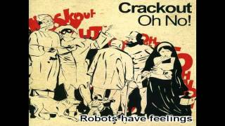 Watch Crackout Robots Have Feelings video