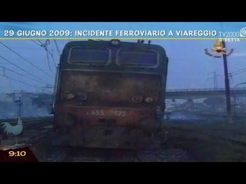 29 giugno 2009: incidente ferroviario a Viareggio