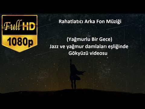 Rahatlatici Muzik Arka Fon Muzigi Yagmur Ve Jazz Ders Uyku