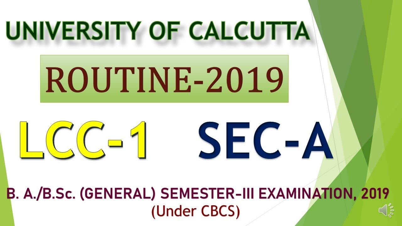Lcc Fall Semester 2020.Routine Of Lcc Sec A Third Semester 2019 University Of Calcutta
